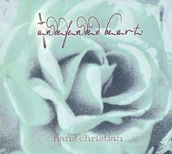 HANS CHRISTIAN - UNDEFENDED HEART