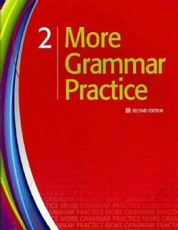More Grammar Practice: Level 2 (Paperback)