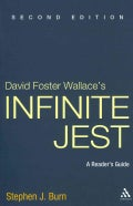David Foster Wallace's Infinite Jest: A Reader's Guide (Paperback)