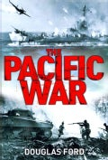 The Pacific War: Clash of Empires in World War II (Hardcover)