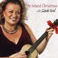 Sistah Robi - An Island Christmas With Sistah Robi