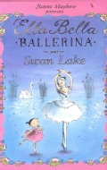 Ella Bella Ballerina and Swan Lake (Hardcover)