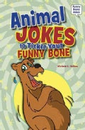 Animal Jokes to Tickle Your Funny Bone (Hardcover)