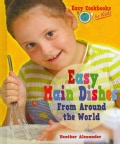 Easy Main Dishes from Around the World (Hardcover)
