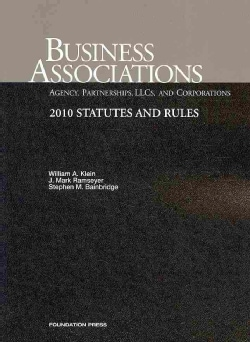 Business Associations Agency, Partnerships, LLCs and Corporations, 2010 Statutes and Rules (Paperback)