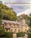 New Traditional Architecture: Ferguson & Shamamian Architects: City and Country Residences (Hardcover)