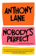 Nobody's Perfect: Writings from the New Yorker (Paperback)