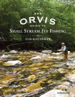 The Orvis Guide to Small Stream Fly Fishing (Hardcover)
