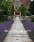 England's Hideaways: Discovering Enchanting Rooms, Stately Manor Houses, and Country Cottages (Hardcover)