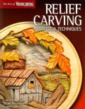Relief Carving Projects & Techniques: Expert Techniques and 37 All-Time Favorite Projects and Patterns (Paperback)