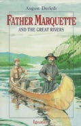 Father Marquette and the Great Rivers (Paperback)