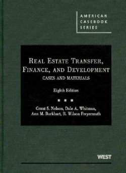 Real Estate Transfer, Finance, and Development: Cases and Materials (Hardcover)