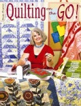 Quilting on the Go! (Paperback)