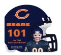 Chicago Bears 101: My First Team-Board-Book (Board book)