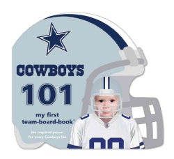 Dallas Cowboys 101: My First Team-Board-Book (Board book)