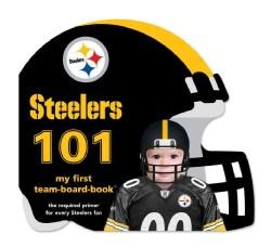 Pittsburgh Steelers 101: My First Team-Board-Book (Board book)