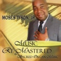 Moses Jr. Tyson - Music