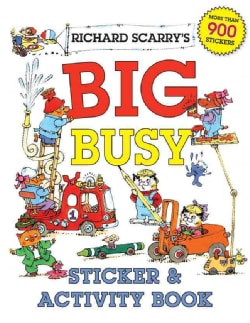 Richard Scarry's Big Busy Sticker & Activity Book (Paperback)
