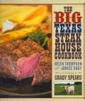The Big Texas Steakhouse Cookbook (Hardcover)