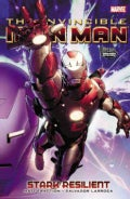 Invincible Iron Man 5: Stark Resilient Book 1 (Paperback)
