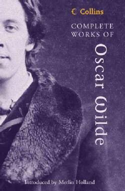 Complete Works of Oscar Wilde (Paperback)