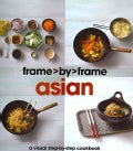Asian: A Visual Step-by-step Cookbook (Hardcover)