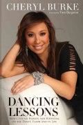Dancing Lessons: How I Found Passion and Potential on the Dance Floor and in Life (Hardcover)