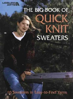The Big Book of Quick Knit Sweaters (Paperback)
