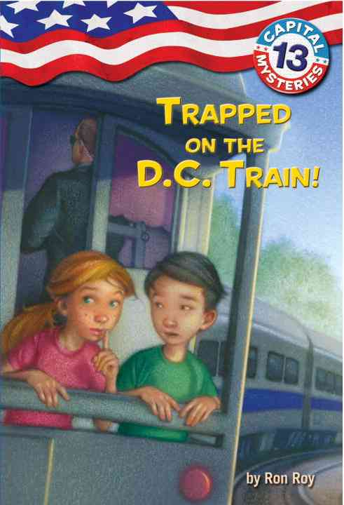 Trapped on the D.C. Train! (Paperback)