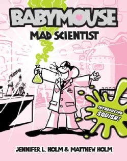 Babymouse 14: Mad Scientist (Paperback)