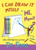 I Can Draw It Myself, By Me, Myself (Paperback)