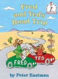 Fred and Ted's Road Trip (Hardcover)