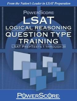 LSAT Logical Reasoning: Question Type Training: LSAT Preptests 1 Through 20 (Paperback)