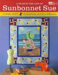 A Year in the Life of Sunbonnet Sue: 12 Small Quilts (Paperback)