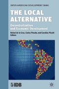 The Local Alternative: Decentralization and Economic Development (Hardcover)