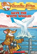 Save the White Whale! (Paperback)