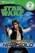 The Adventures of Han Solo (Paperback)