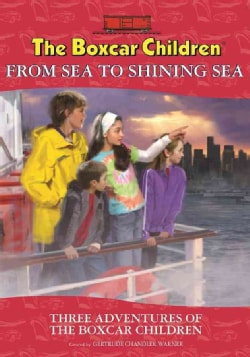 The Boxcar Children From Sea to Shining Sea Special: The Mystery in New York / the Windy City Mystery / the Myste... (Paperback)