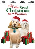 The Dog Who Saved Christmas Vacation (DVD)