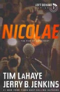 Nicolae: The Rise of Antichrist (Paperback)