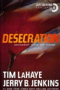 Desecration: Antichrist Takes the Throne (Paperback)