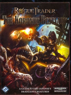 The Koronus Bestiary (Hardcover)