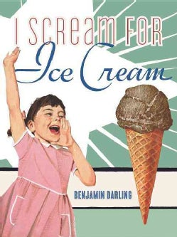 I Scream for Ice Cream (Hardcover)