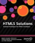 Html5 Solutions: Essential Techniques for Html5 Developers (Paperback)