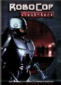 Robocop 4: Crash & Burn (DVD)