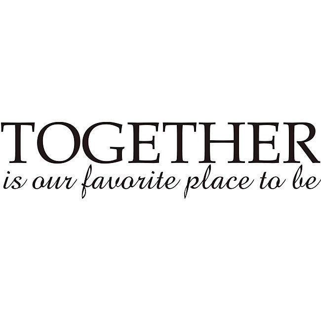 Design on Style 'Together is Our Favorite Place To Be' Vinyl Wall Art Quote