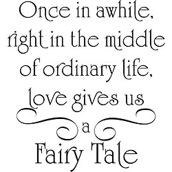 'Love Gives Us a Fairy Tale' Vinyl Wall Art Quote