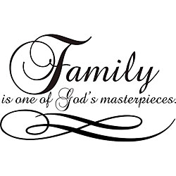 'Family is One of God's Masterpieces' Vinyl Wall Art