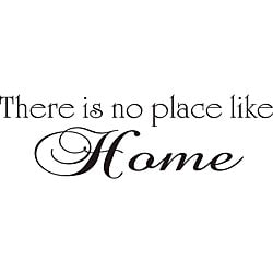 'There is No Place Like Home' Vinyl Wall Art Quote