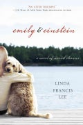 Emily and Einstein: A Novel of Second Chances (Paperback)